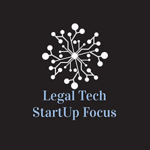 Legal Tech StartUp Focus